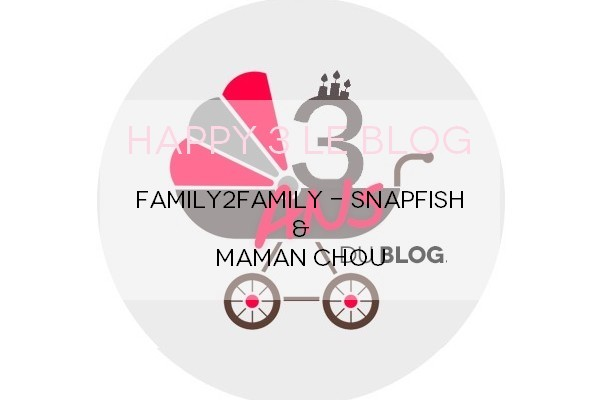 Happy 3 Maman Chou x Snapfish Family2Family