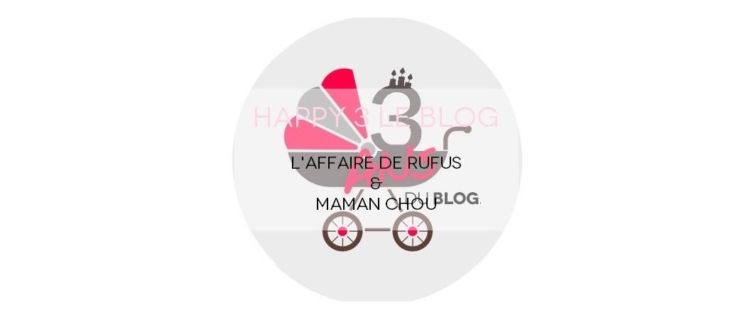 Concours #145 – {Mom} + Kid Look #24: Happy 3 le Blog avec L'Affaire de Rufus – Dans ma BAL #284