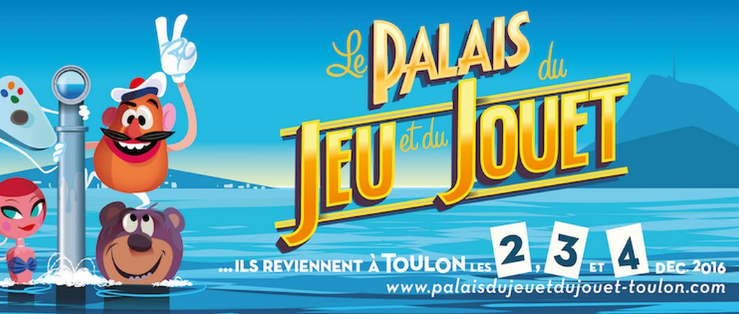 [Escapade] Le Palais du Jeu et du Jouet c'était à Toulon!