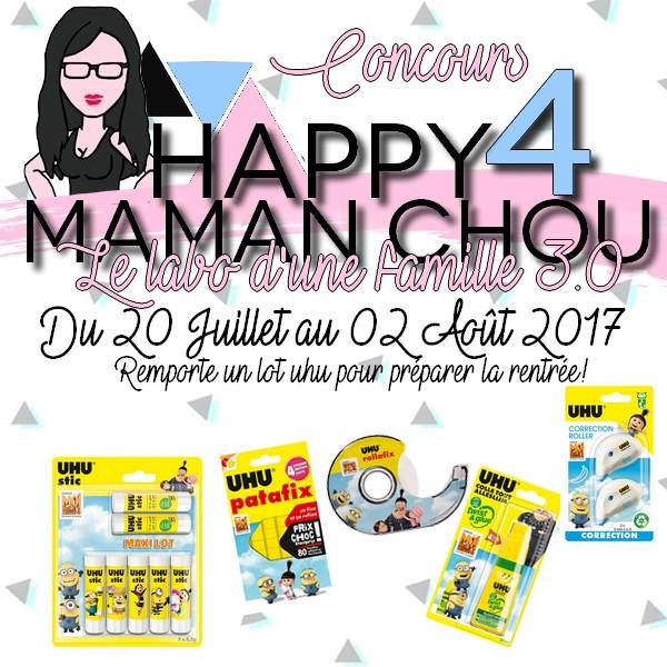 HAPPY 4 Maman Chou concours UHU