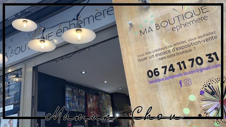 Ma boutique éphémère: Ma découverte dans le centre de Toulon